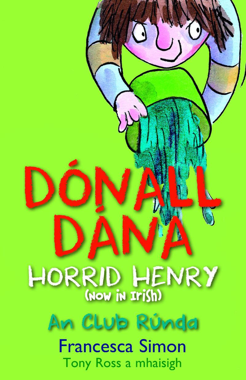Horrid Henry: Dónall Dána An Club Rúnda