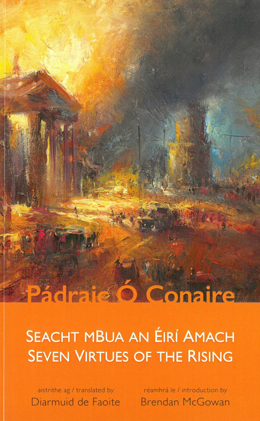 Seacht mBua an Éirí Amach / Seven Virtues of the Rising