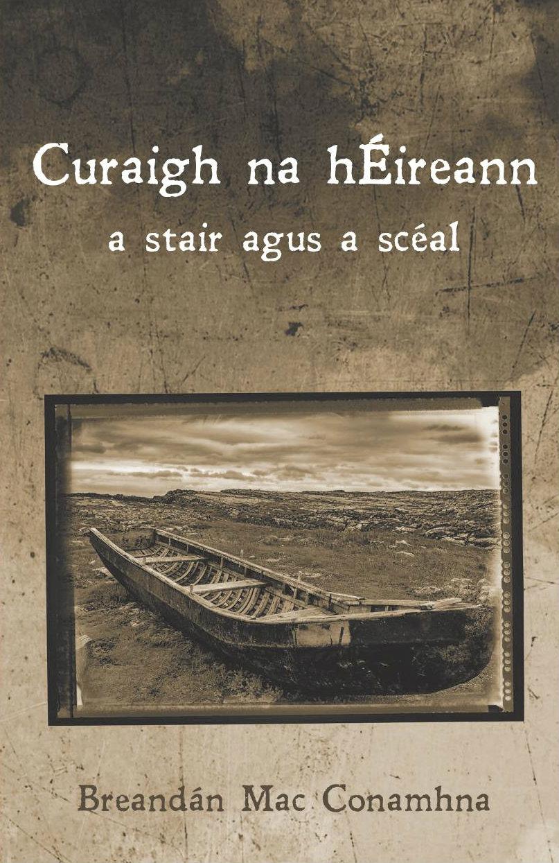 Curaigh na hÉireann: stair agus a scéal